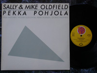 1981 Sally & Mike Oldfield, Pekka Pohjola BID11002 Germany.